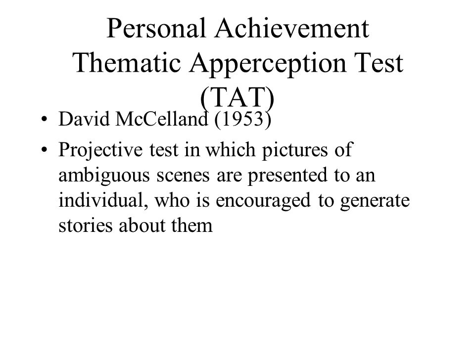 Personal Achievement Thematic Apperception Test (TAT)