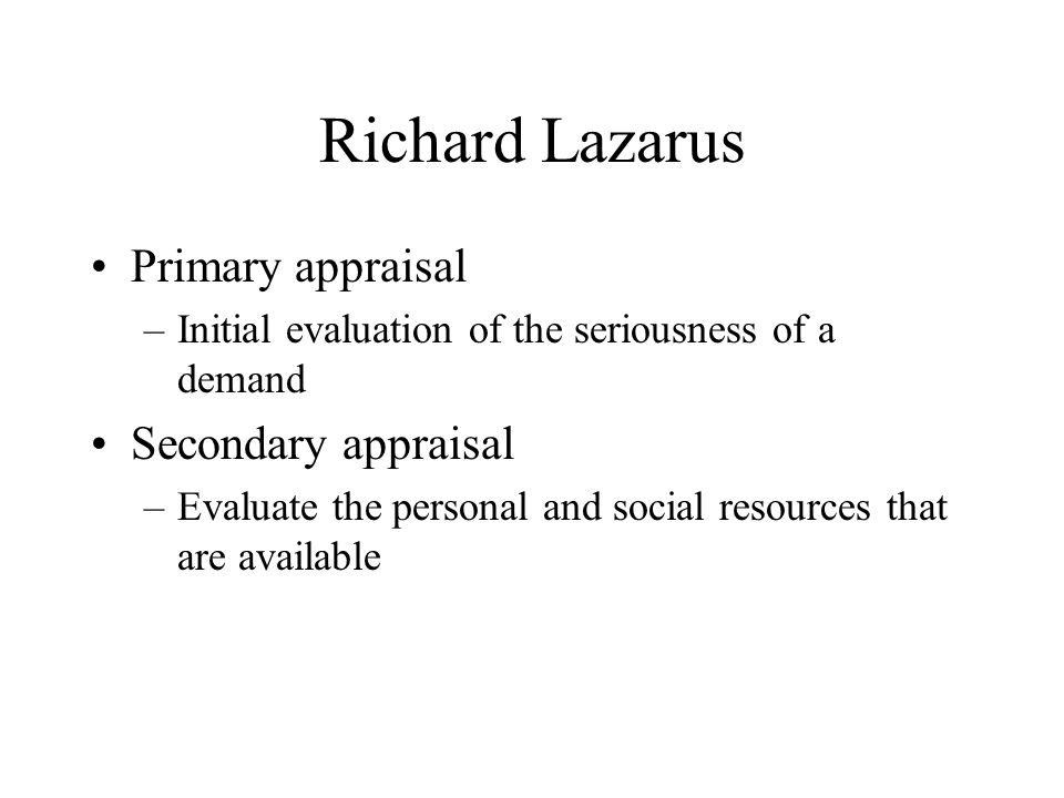 Richard Lazarus Primary appraisal Secondary appraisal