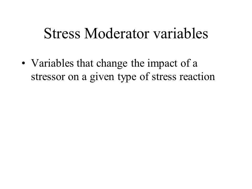 Stress Moderator variables