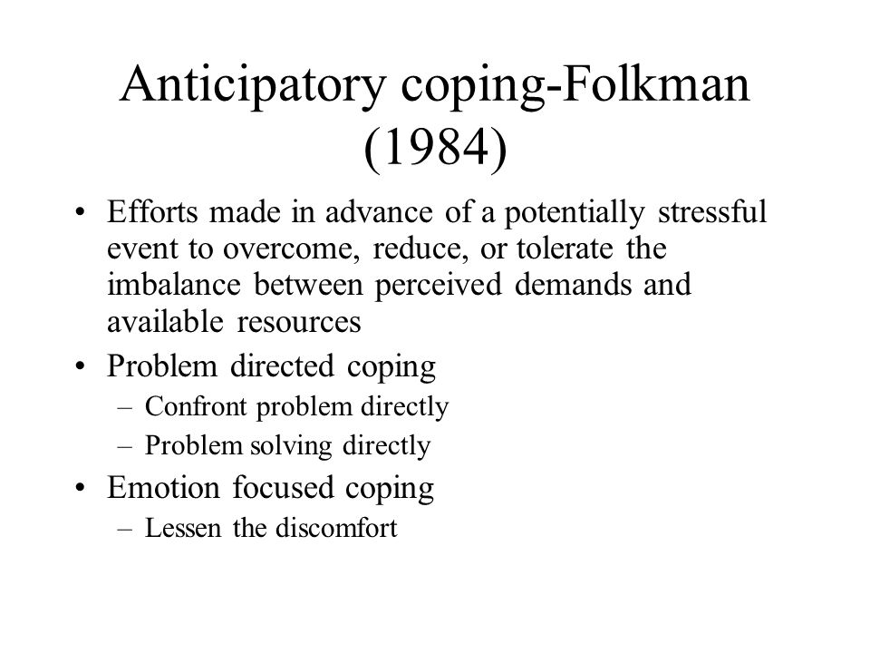 Anticipatory coping-Folkman (1984)