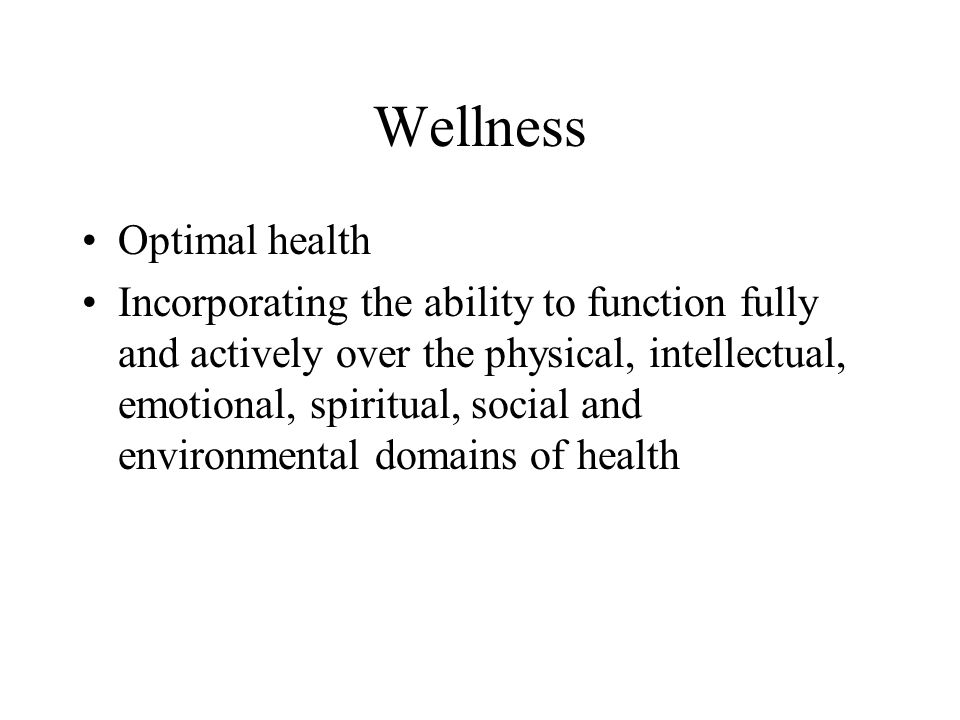 Wellness Optimal health