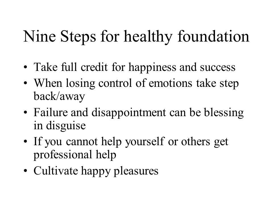 Nine Steps for healthy foundation