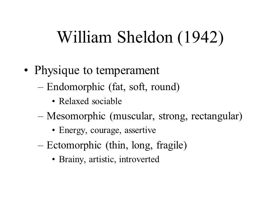William Sheldon (1942) Physique to temperament