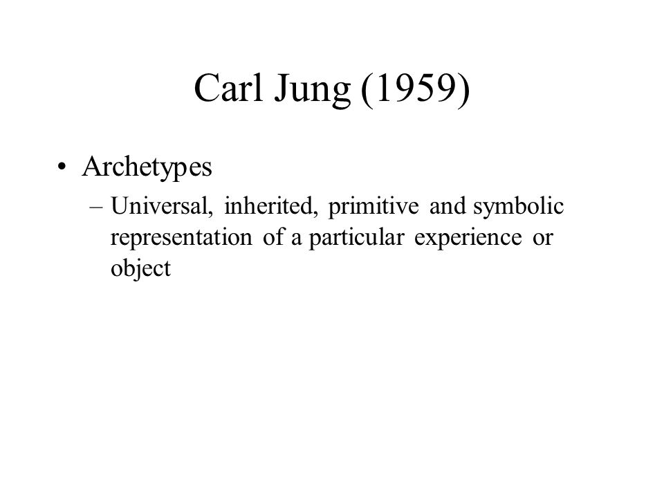 Carl Jung (1959) Archetypes