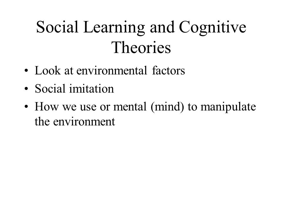 Social Learning and Cognitive Theories