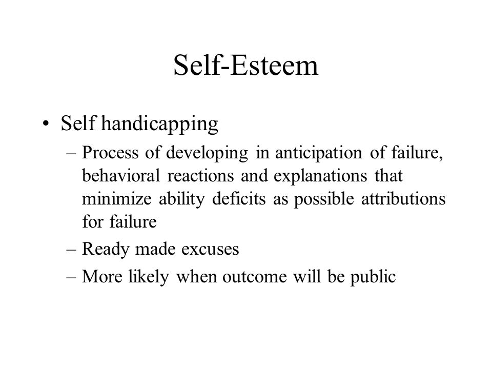 Self-Esteem Self handicapping