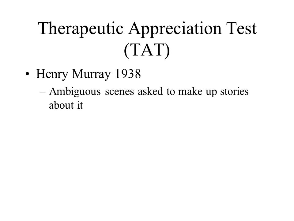 Therapeutic Appreciation Test (TAT)