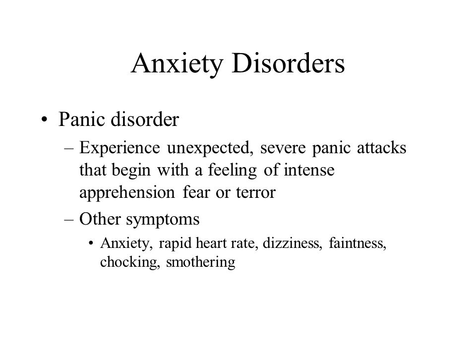 Anxiety Disorders Panic disorder