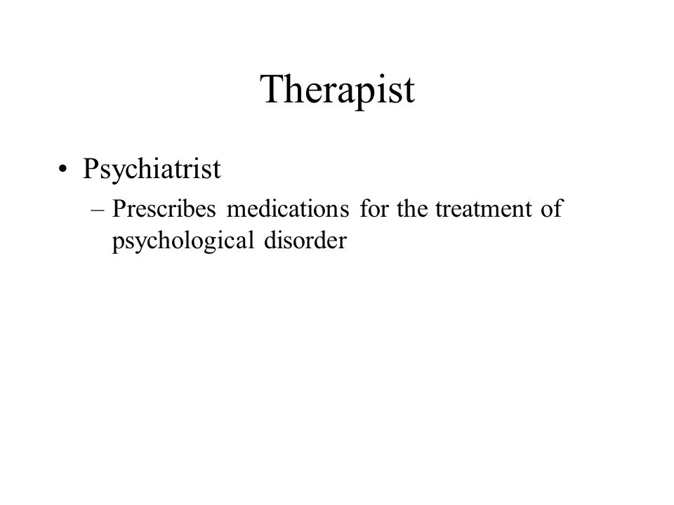 Therapist Psychiatrist