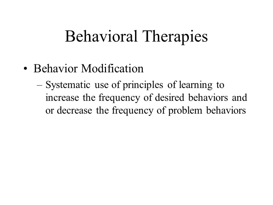 Behavioral Therapies Behavior Modification