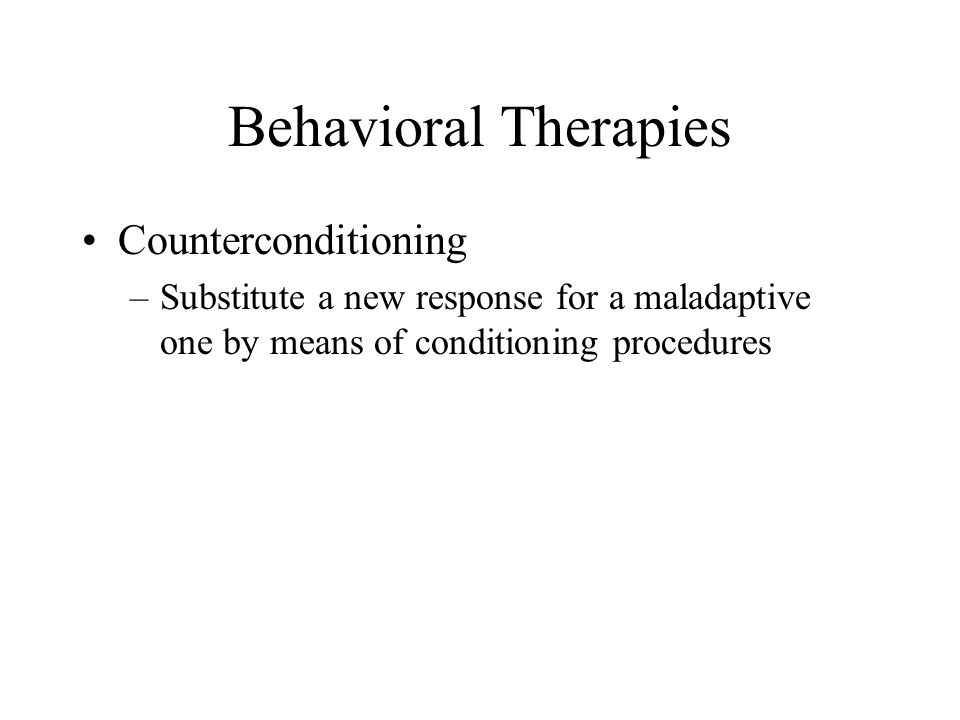 Behavioral Therapies Counterconditioning