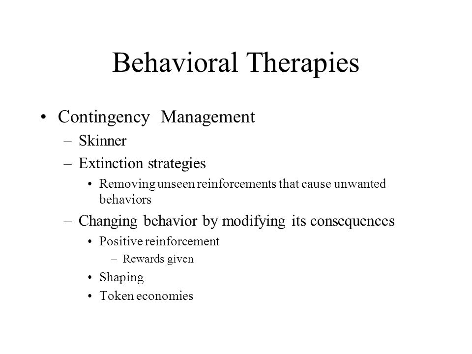 Behavioral Therapies Contingency Management Skinner