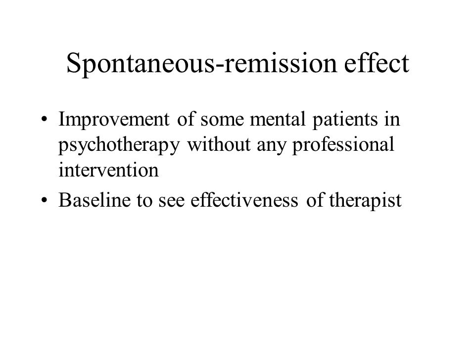 Spontaneous-remission effect
