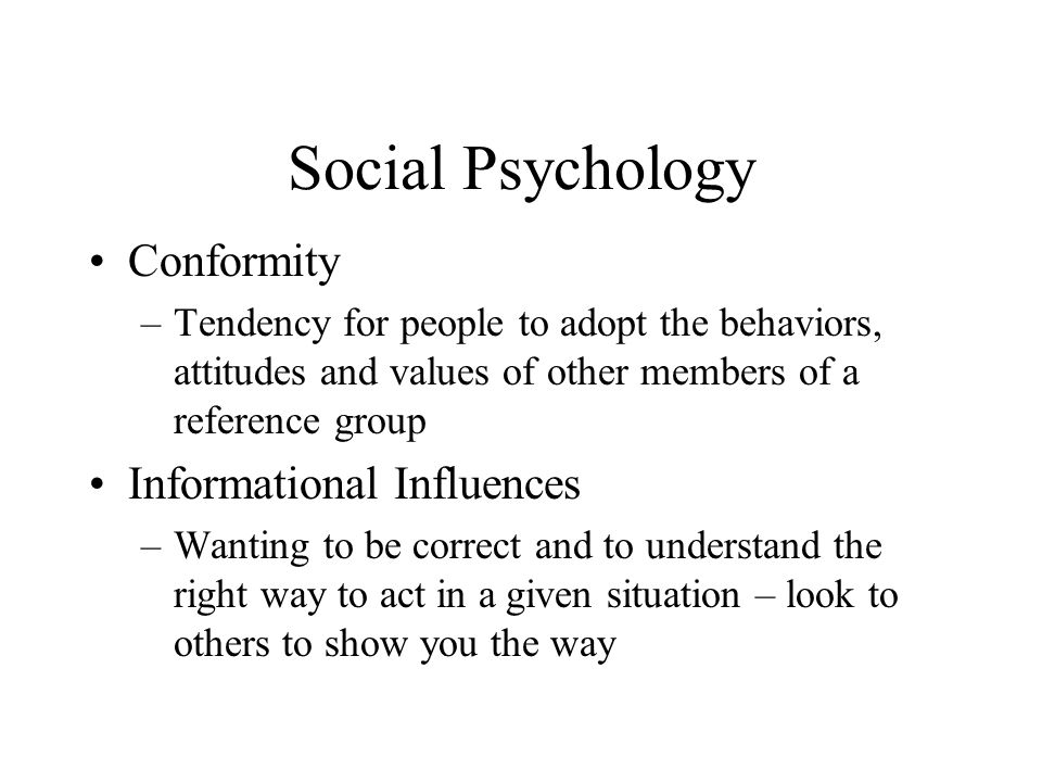 Social Psychology Conformity Informational Influences