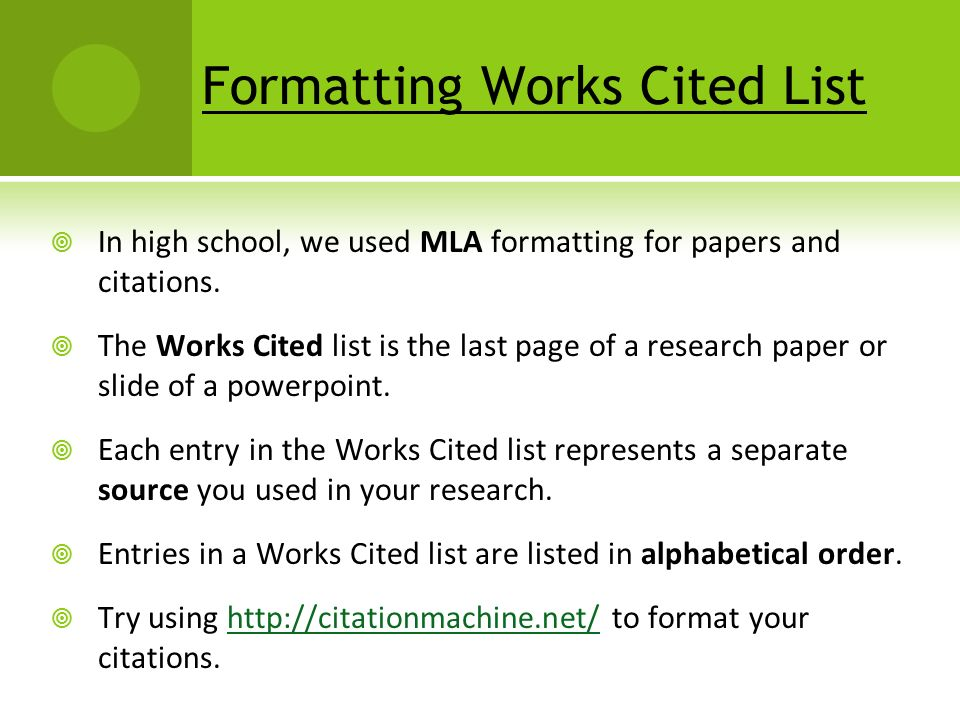 list works cited research paper Writing the mla research paper philosophy 1 name • reader can use your works cited list to find further information about the topic practical procedure 1.