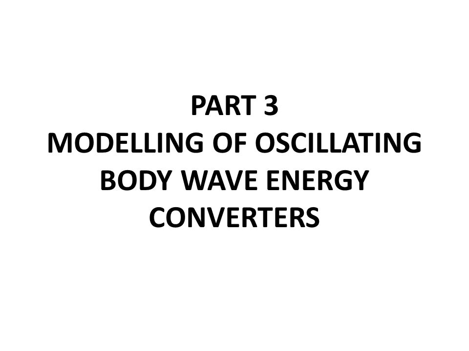 specialization in ocean energy modelling of wave energy