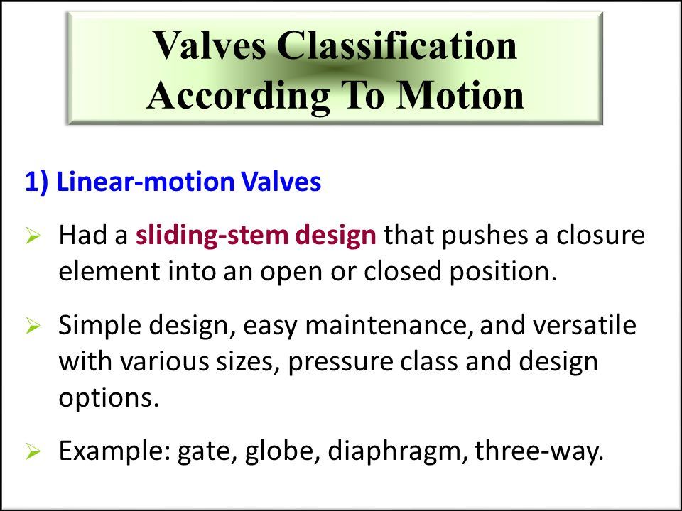 Valves Classification According To Motion