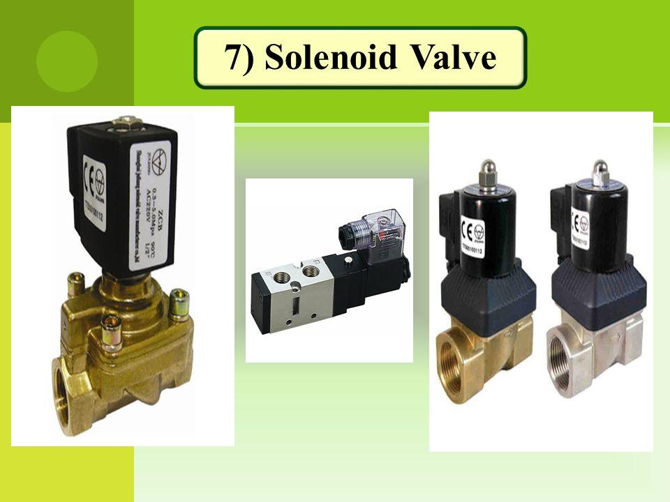 7) Solenoid Valve
