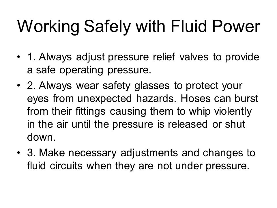Working Safely with Fluid Power
