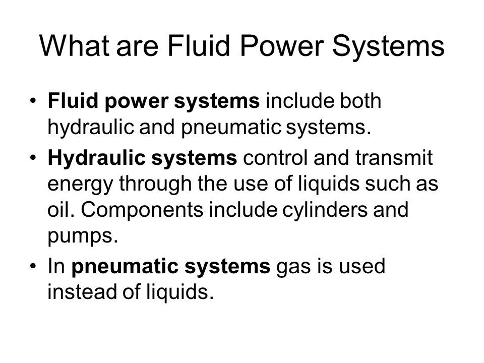 What are Fluid Power Systems