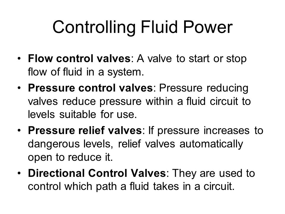 Controlling Fluid Power