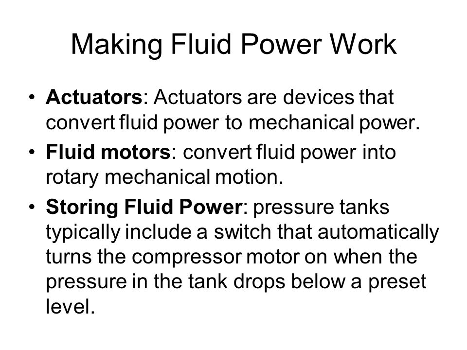 Making Fluid Power Work