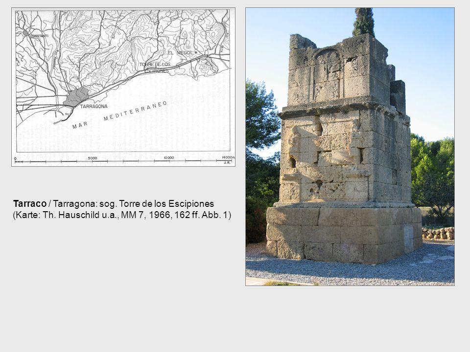 Tarraco / Tarragona: sog. Torre de los Escipiones (Karte: Th