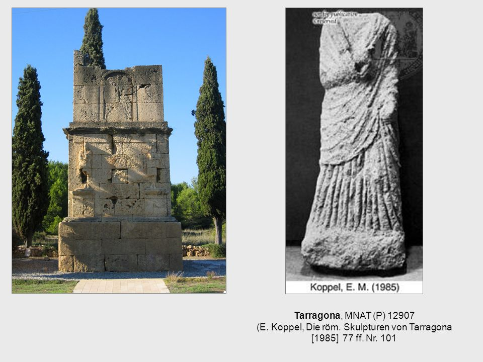 Tarragona, MNAT (P) 12907 (E. Koppel, Die röm