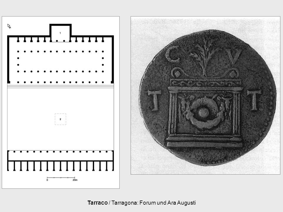 Tarraco / Tarragona: Forum und Ara Augusti