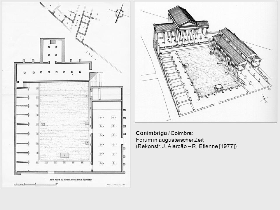 Conimbriga / Coimbra: Forum in augusteischer Zeit (Rekonstr. J