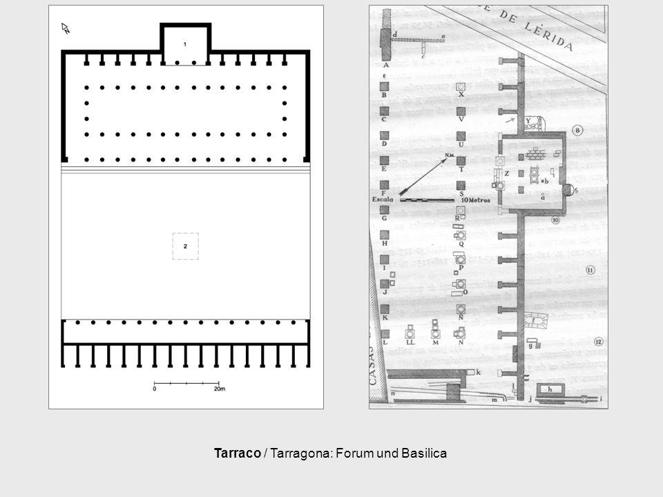 Tarraco / Tarragona: Forum und Basilica