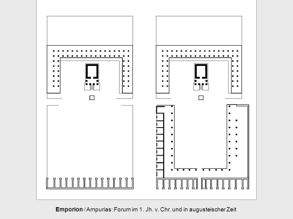 Emporion / Ampurias: Forum im 1. Jh. v. Chr. und in augusteischer Zeit