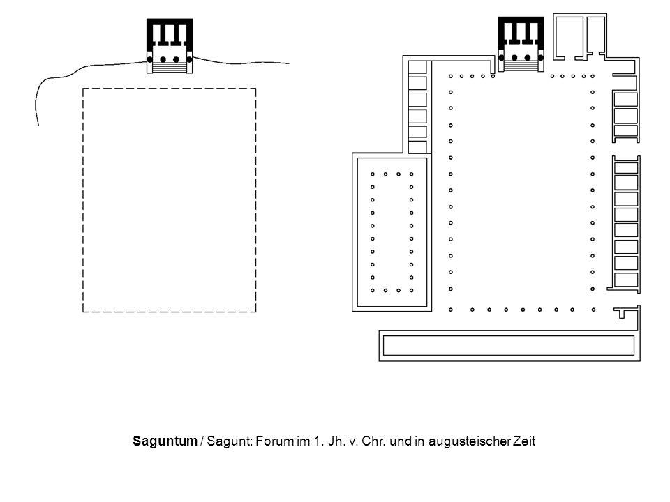 Saguntum / Sagunt: Forum im 1. Jh. v. Chr. und in augusteischer Zeit