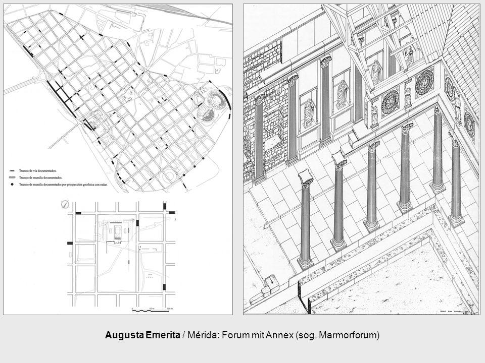 Augusta Emerita / Mérida: Forum mit Annex (sog. Marmorforum)