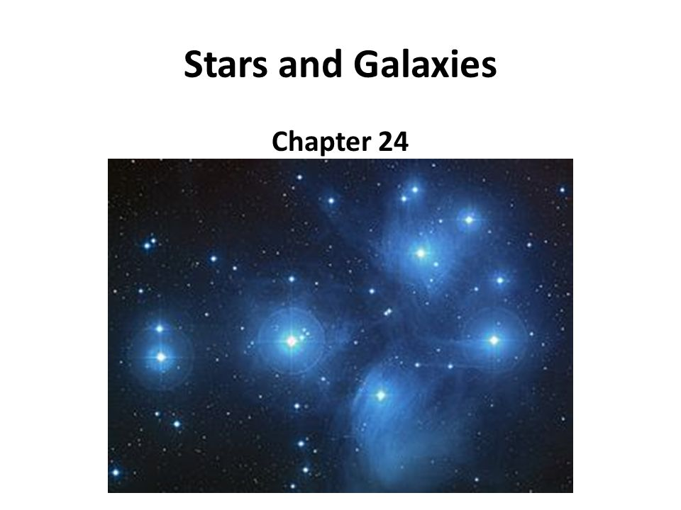 Stars and Galaxies Chapter 24