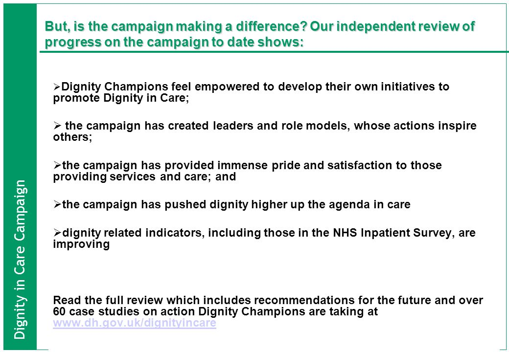 But, is the campaign making a difference