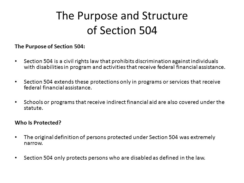 the impact of section 504 of From a civil rights perspective the americans with disabilities act is a codification of simple justice search disability rights education & defense fund doing a profound and historic shift in disability public policy occurred in 1973 with the passage of section 504 of the 1973.