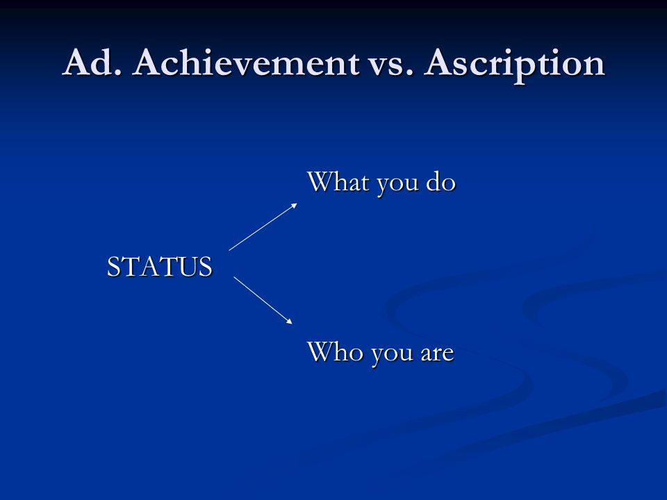 ascription vs achievement Trompenaars cultural dimensions achievement vs ascription achievement culture from mgt 4420 at louisiana state university.