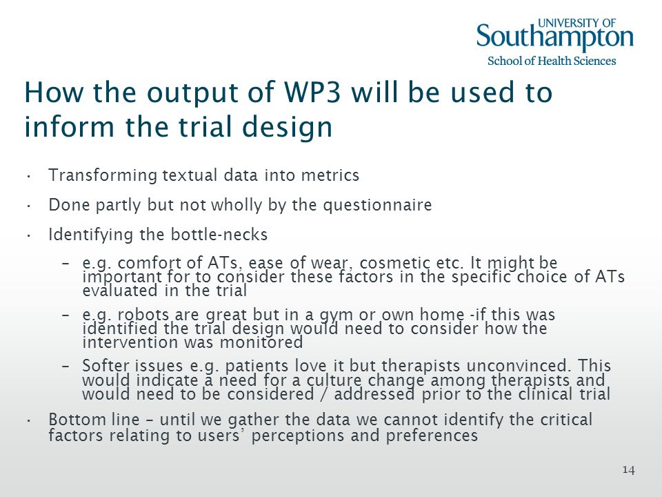 How the output of WP3 will be used to inform the trial design