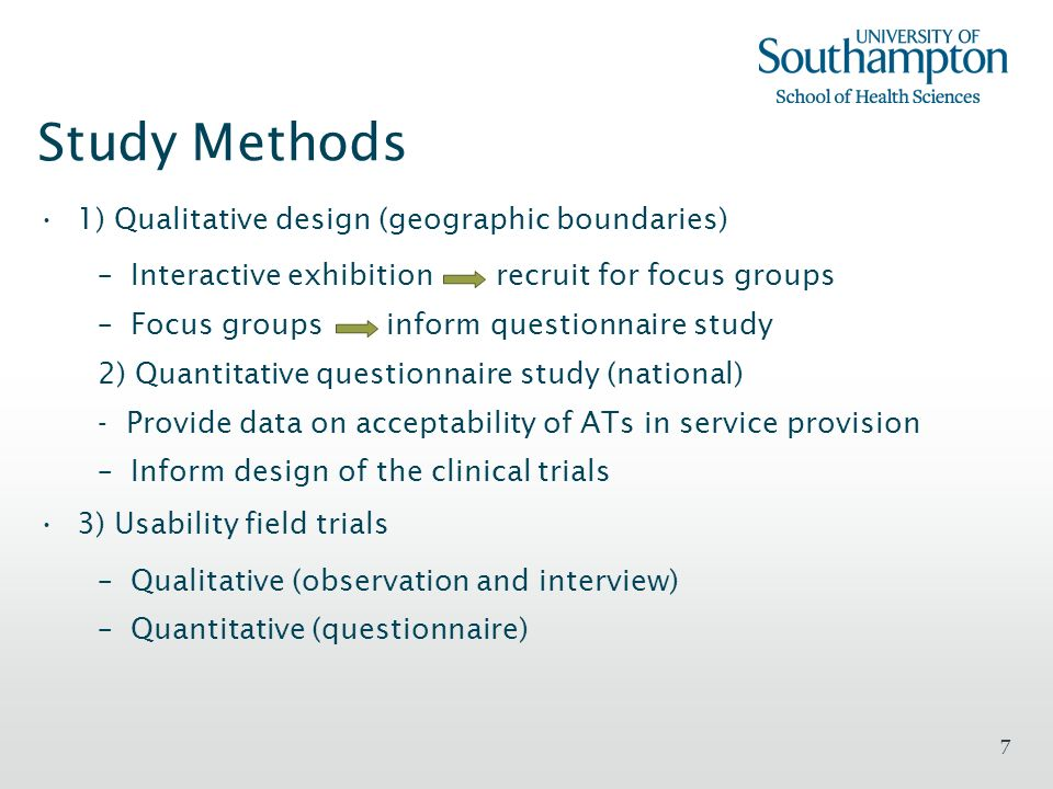 Study Methods 1) Qualitative design (geographic boundaries)