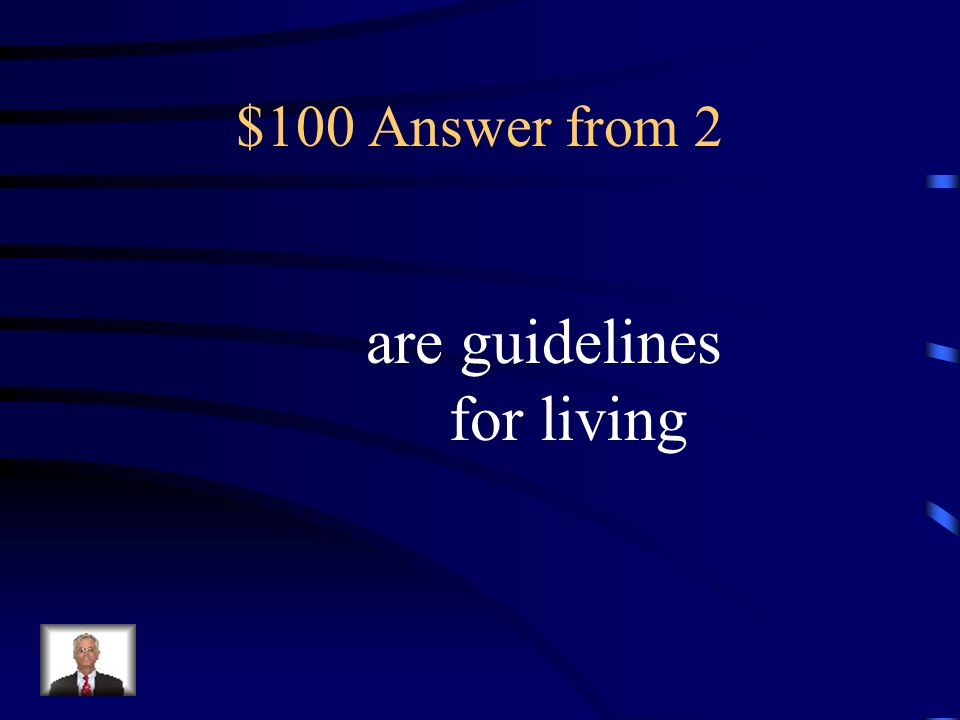 are guidelines for living
