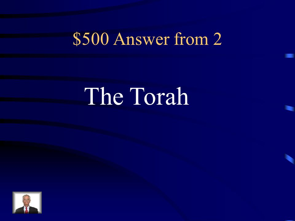 $500 Answer from 2 The Torah