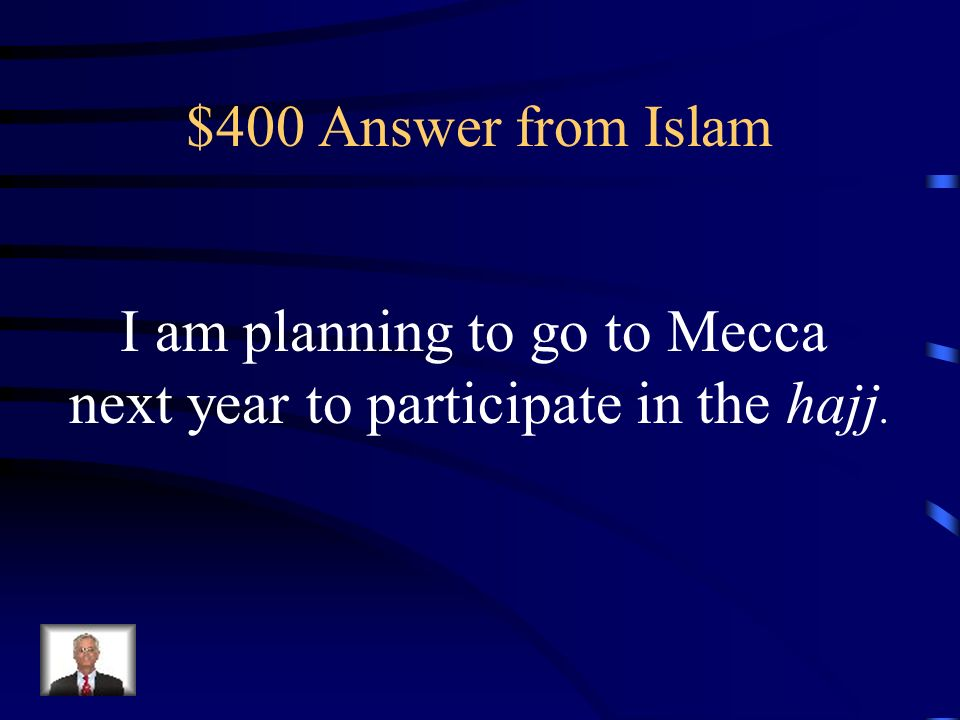 I am planning to go to Mecca next year to participate in the hajj.