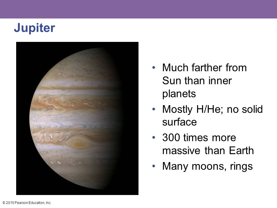 Jupiter Much farther from Sun than inner planets