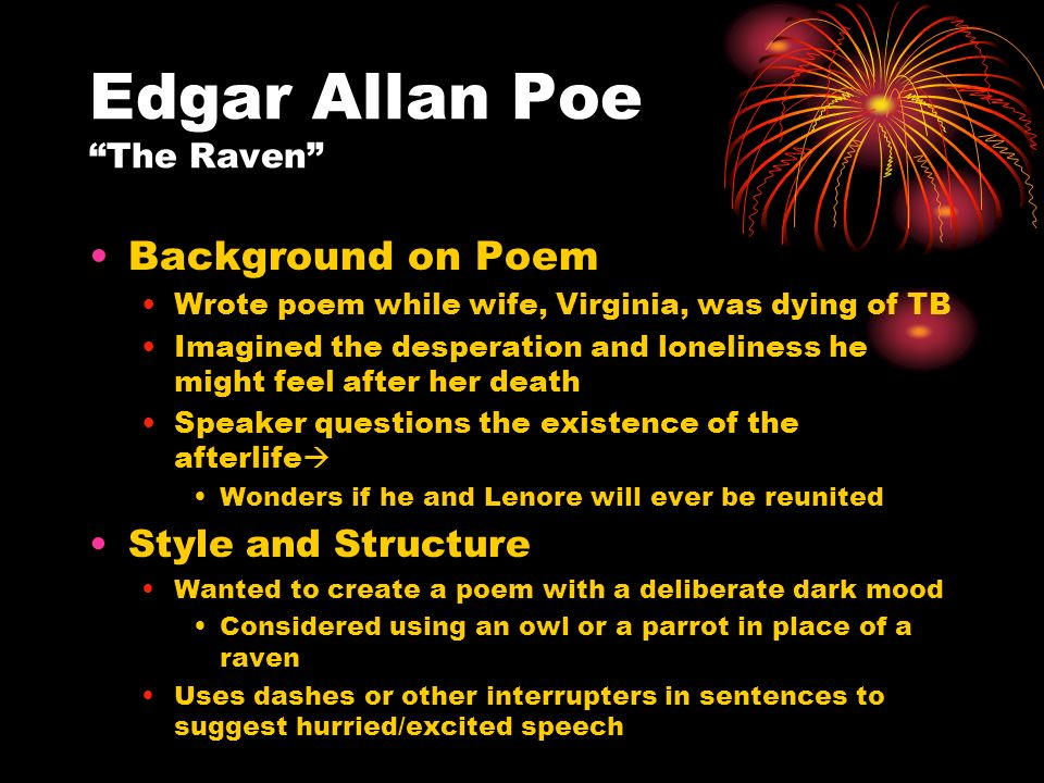 """the use of romanticism in the raven a poem by edgar allan poe How does edgar allan poe use language to create mood in """"the raven"""" what other factors contribute to the mood of this poem discuss two additional factors."""