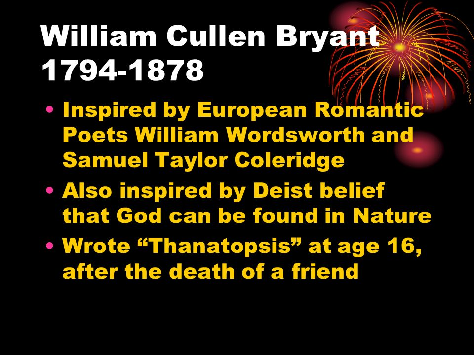 the fear of death in william cullen bryants poem thanatopsis Views of the divine among various religions  the different views of the divine  the fear of death in william cullen bryants poem.