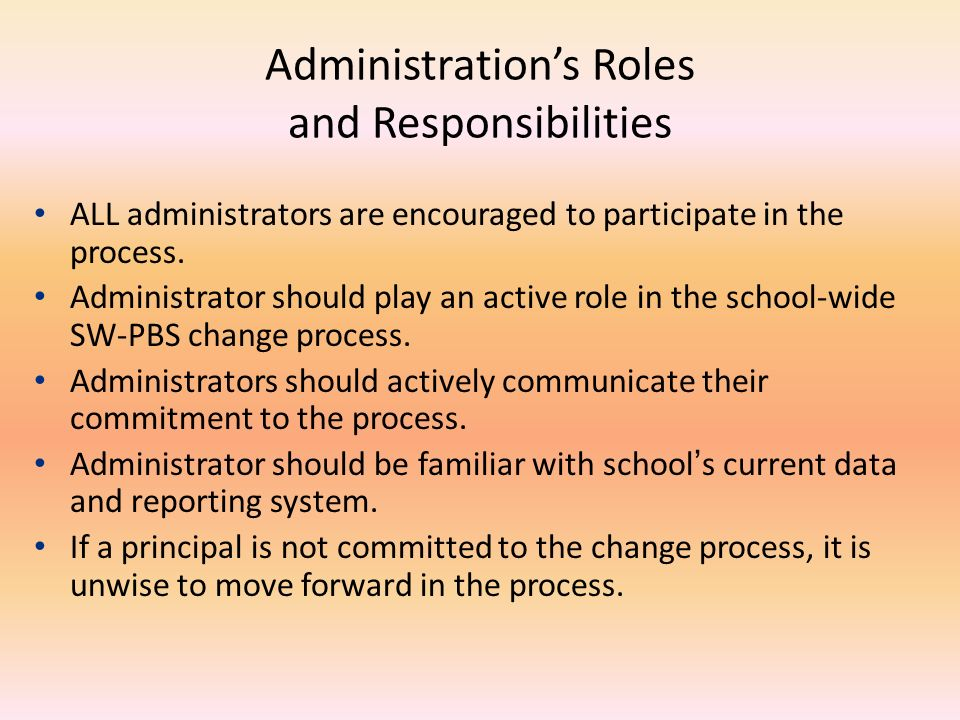 Administration's Roles and Responsibilities