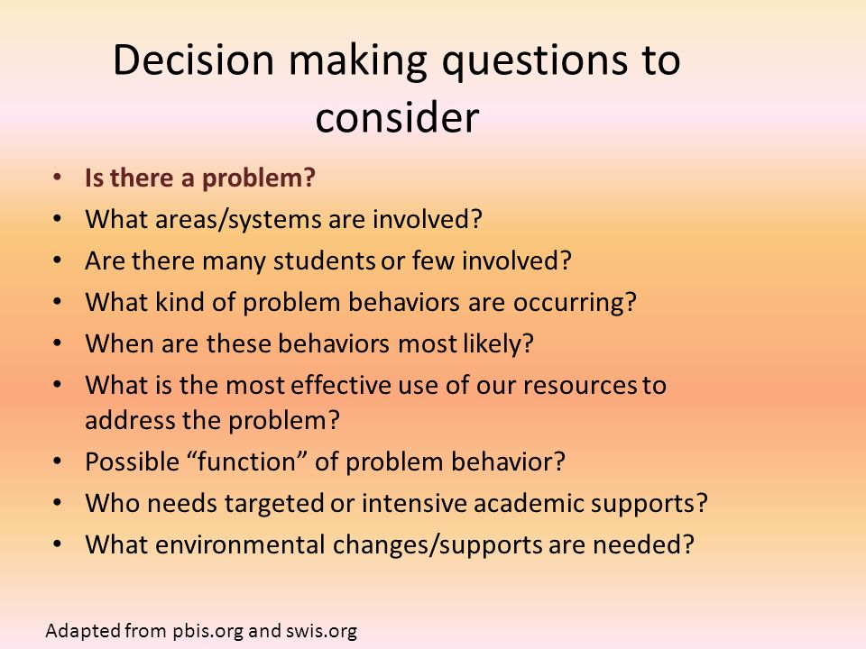 Decision making questions to consider