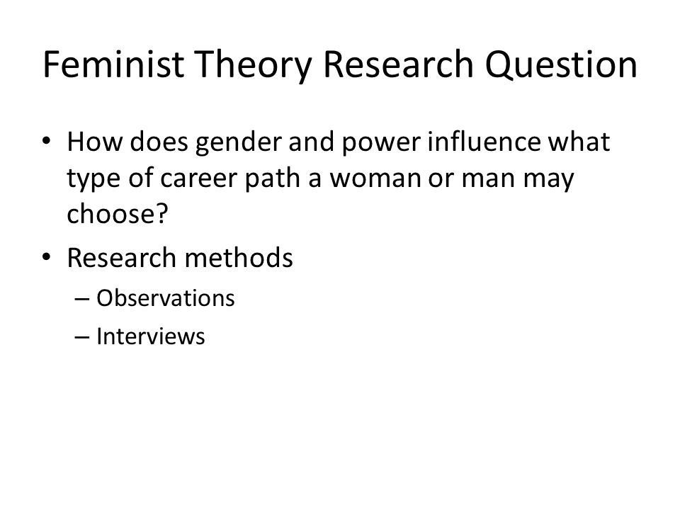 Feminist Theory Research Question