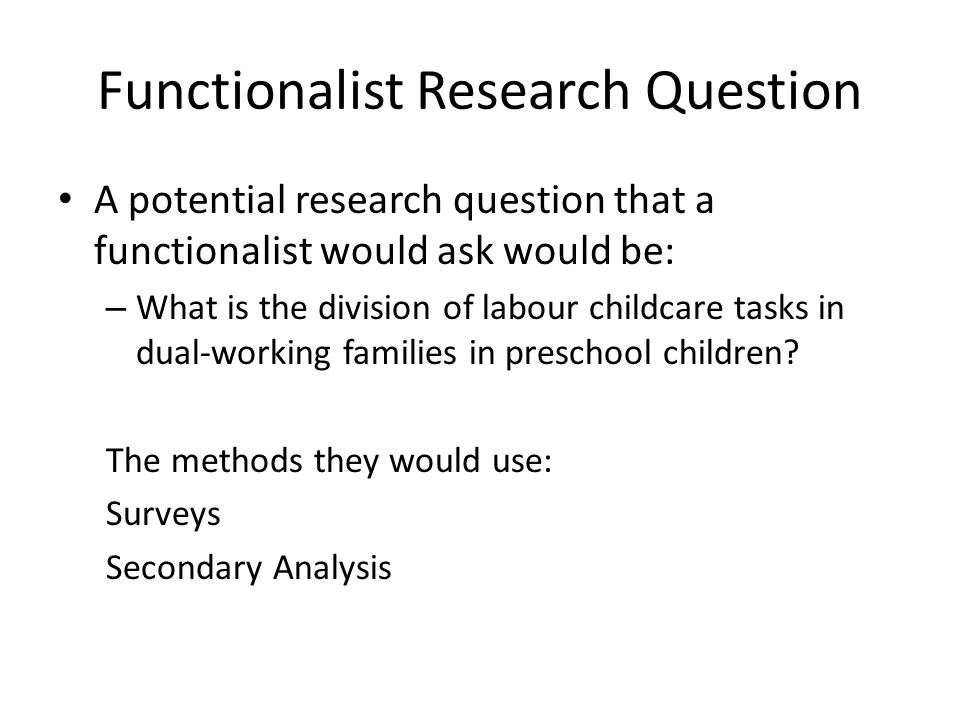 Functionalist Research Question